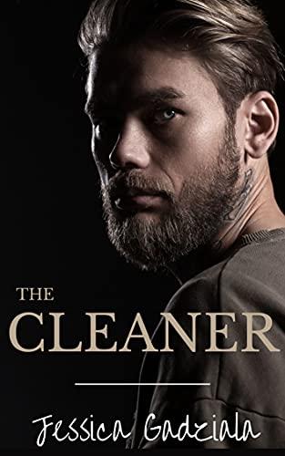 The Cleaner by Jessica Gadziala