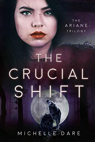 The Crucial Shift by Michelle Dare