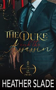 The Duke and the Assassin by Heather Slade