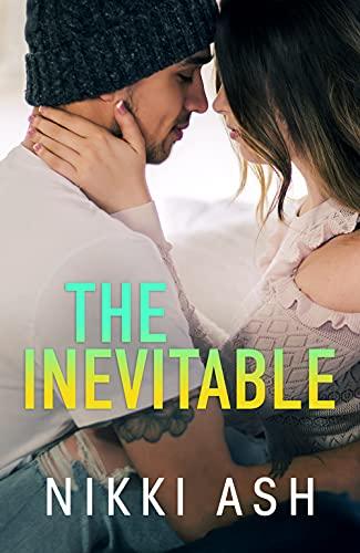 The Inevitable by Nikki Ash