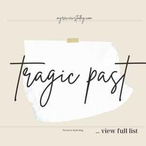 tragic past