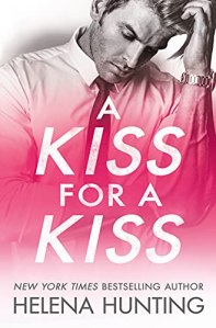 A Kiss for a Kiss by Helena Hunting