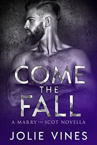 Come the Fall by Jolie Vines