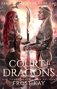Court of Dragons by Frost Kay