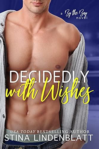 Decidedly with Wishes by Stina Lindenblatt