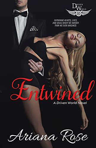 Entwined by Ariana Rose