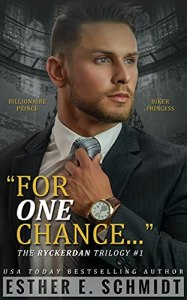 For One Chance by Esther E. Schmidt