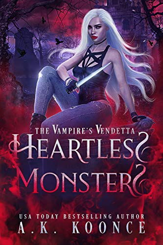 Heartless Monsters by A.K. Koonce