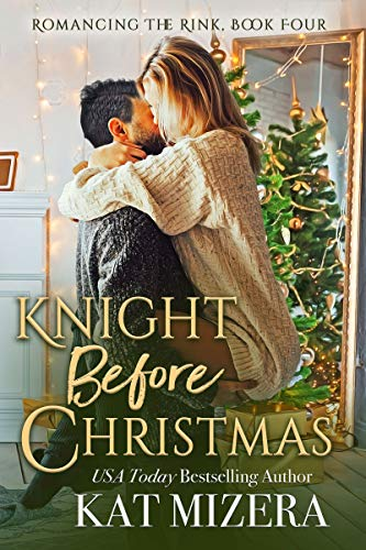 Knight Before Christmas by Kat Mizera