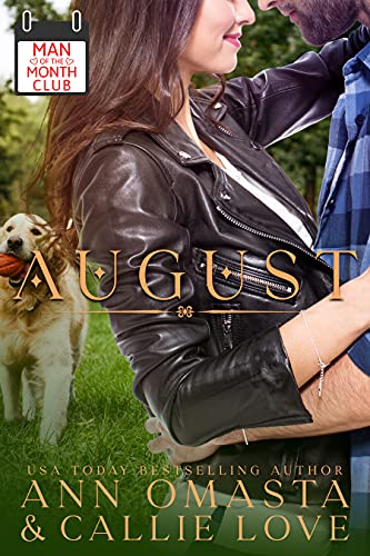 Man of the Month Club: AUGUST by Callie Love