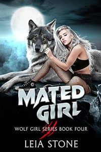 Mated Girl by Leia Stone