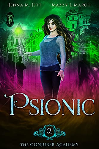 Psionic by Mazzy J. March