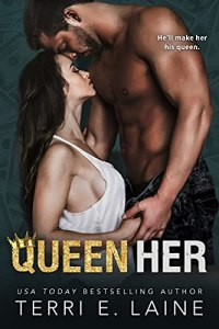 Queen Her by Terri E. Laine
