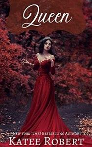 Queen by Katee Robert