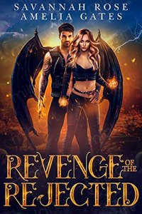 Revenge of the Rejected by Savannah Rose
