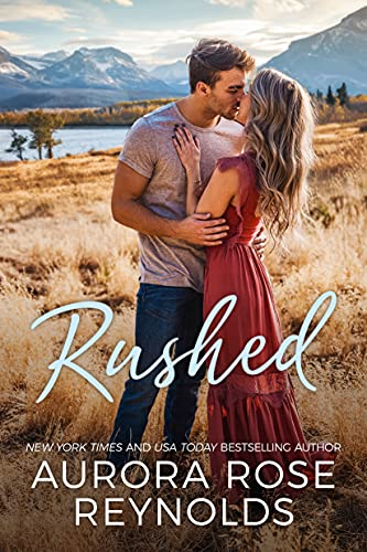 Rushed by Aurora Rose Reynolds