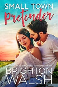 Excerpt Small Town Pretender by Brighton Walsh