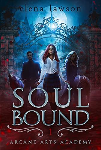 Soul Bound by Elena Lawson