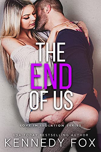 The End of Us by Kennedy Fox