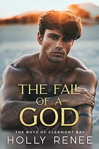 The Fall of a God by Holly Renee
