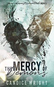 The Mercy of Demons by Candice Wright