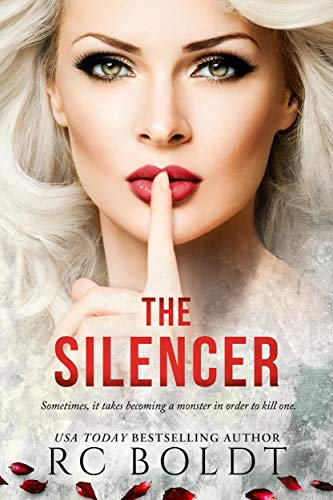 The Silencer by RC Boldt