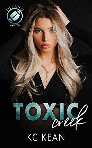 Toxic Creek by KC Kean