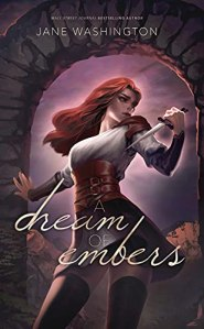 Excerpt A Dream of Embers by Jane Washington