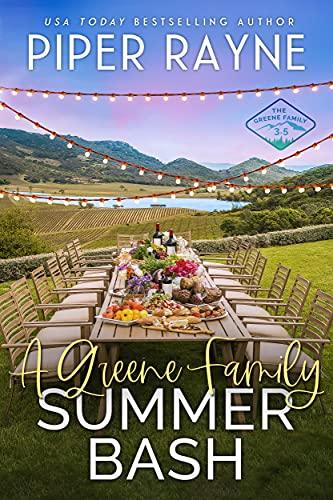 A Greene Family Summer Bash by Piper Rayne