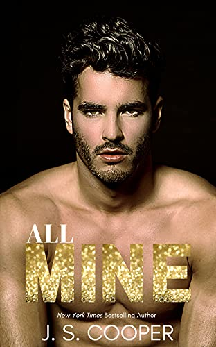 All Mine by J. S. Cooper