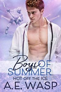 Boys of Summer by A. E. Wasp