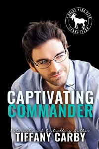 Captivating Commander by Tiffany Carby