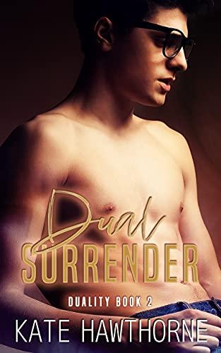 Dual Surrender by Kate Hawthorne