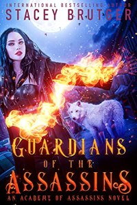 Guardians of the Assassins by Stacey Brutger