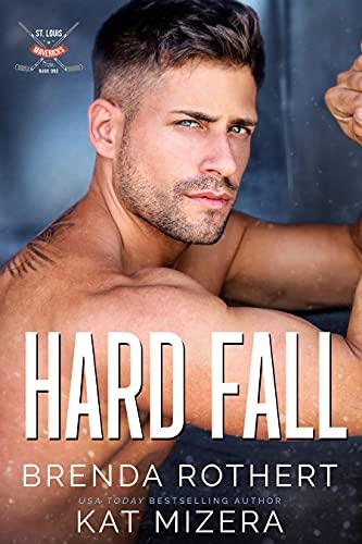 Hard Fall by Brenda Rothert & Kat Mizera