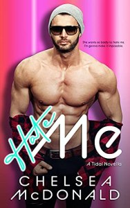 Hate Me by Chelsea McDonald