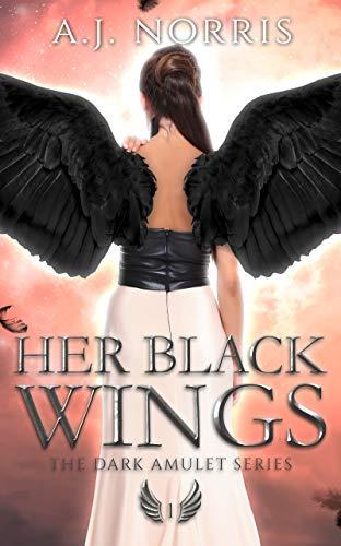 Her Black Wings by A.J. Norris