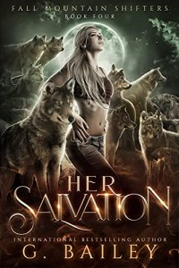 Her Salvation by G. Bailey