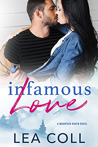Infamous Love by Lea Coll
