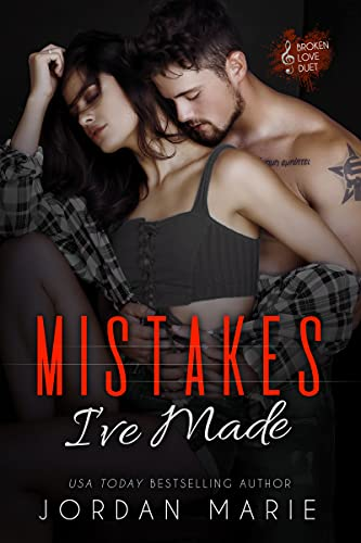 Mistakes I've Made by Jordan Marie