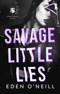 Savage Little Lies by Eden O'Neill