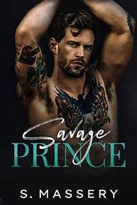 Savage Prince by S. Massery