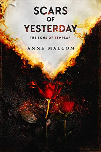 Scars of Yesterday by Anne Malcom
