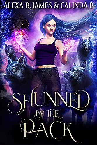 Shunned by the Pack by Alexa B. James