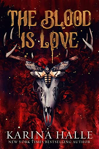 The Blood is Love by Karina Halle