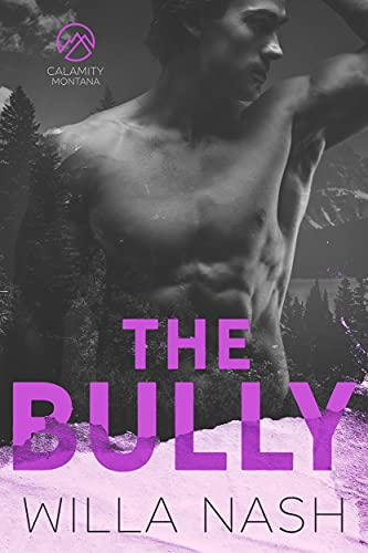 The Bully by Willa Nash