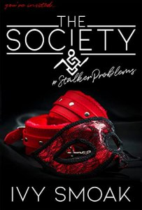 The Society #StalkerProblems by Ivy Smoak
