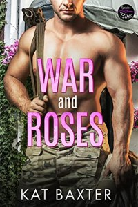 War and Roses by Kat Baxter