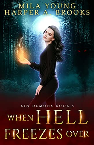 When Hell Freezes Over by Mila Young