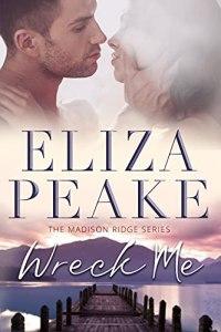 Wreck Me by Eliza Peake